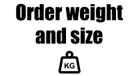 Order weight and size